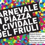 A Cividale arriva il Carnevale in piazza per tutti