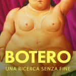 """""""Botero, una ricerca senza fine"""" al cinema Centrale"""