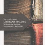 """Incontro """"La sensualità del libro. Piccole erranze sensoriali tra manoscritti e libri antichi"""""""